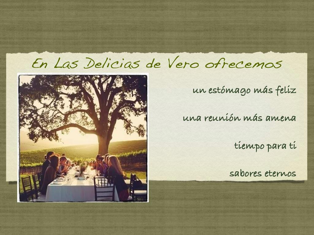 Sabores, tiempo, catering, menu, eventos, Las Delicias de Vero